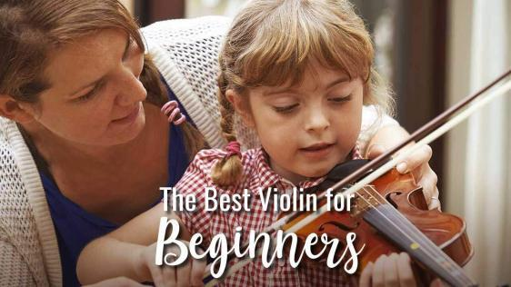 The Best Violin for Beginners