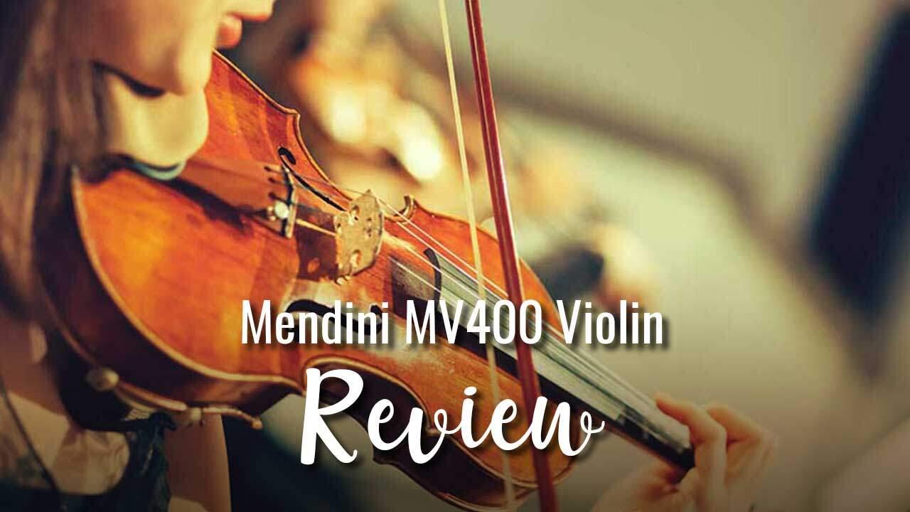 Mendini MV400 Violin Review