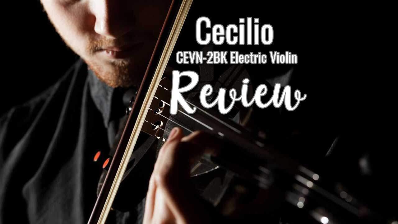 Cecilio CEVN-2BK Electric Violin Review