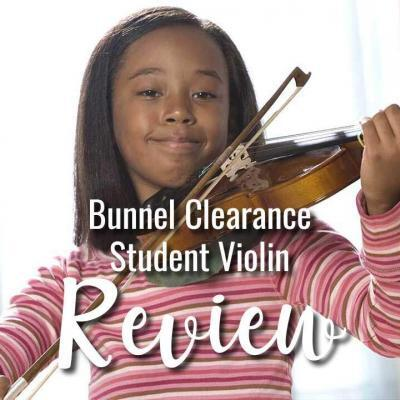 Bunnel Clearance Student Violin Review