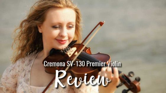 Cremona SV-130 Premier Violin Review