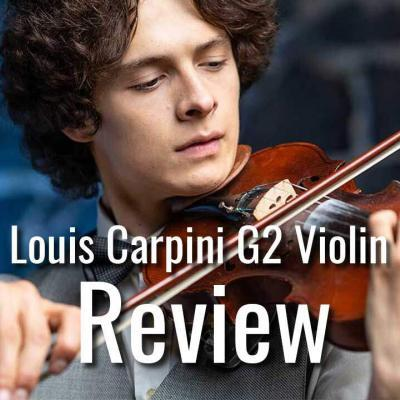 Louis Carpini G2 Violin Review