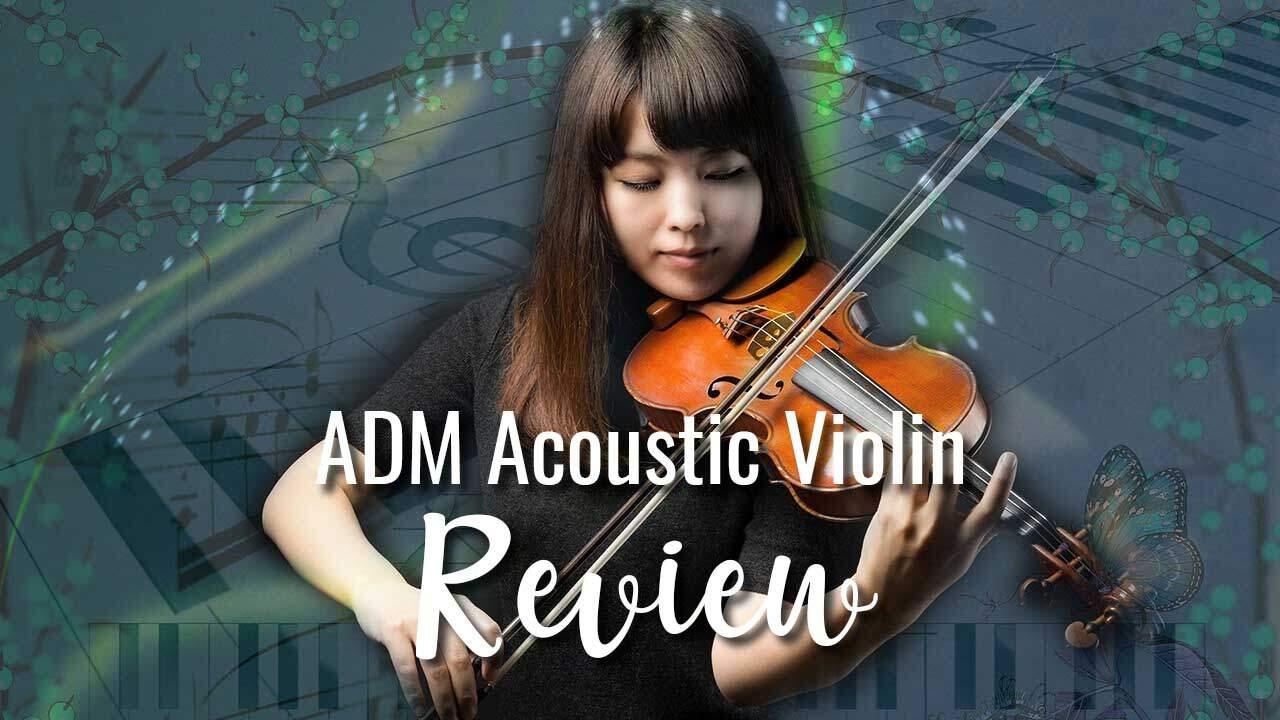 ADM Acoustic Violin Review