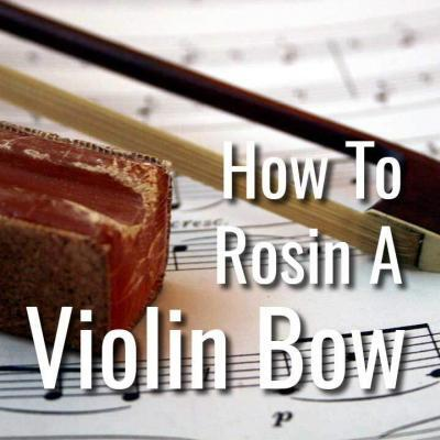 How to Rosin a Violin Bow
