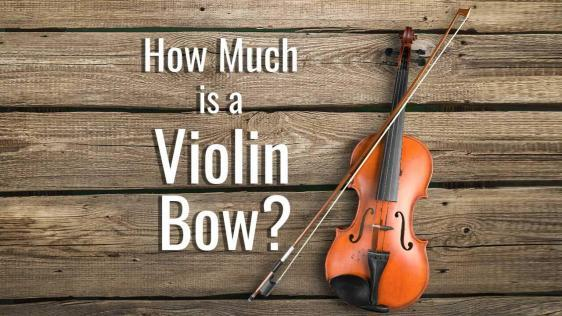 How Much is a Violin Bow?