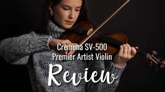Cremona SV-500 Premier Artist Violin Review