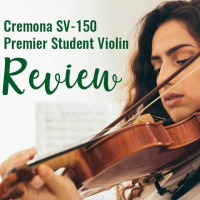 Cremona SV-150 Premier Violin Review