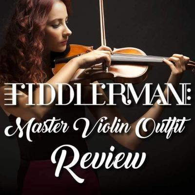 Fiddlerman Master Violin Review