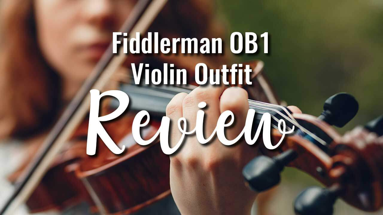 Fiddlerman OB1 Violin Review