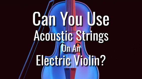 Can You Use Regular Violin Strings on an Electric Violin?